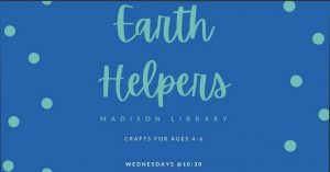 Earth Helpers - Madison Branch