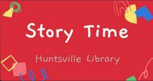 Huntsville Story Time